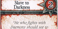 Slave to Darkness (Act. 2)