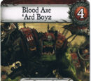 Blood Axe 'Ard Boyz