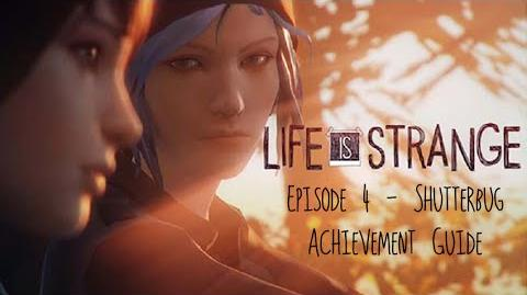 Life is Strange - Episode 4 Shutterbug Achievement Guide (All Photos Collectibles)