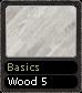 Basics Wood 5