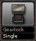 Gearlock Single
