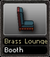 Brass Lounge Booth