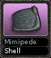 Mimipede Shell