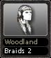 Woodland Braids 2