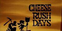 Cheese Rush Days