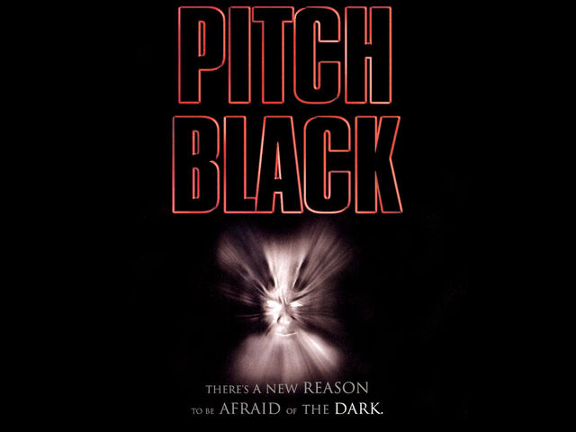 File:The Chronicles of Riddick - Pitch Black.jpg