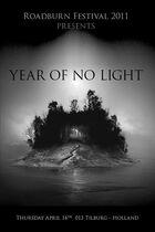 Roadburn 2011 - Year of No Light - Thursday