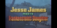 Jesse James Meets Frankenstein's Daughter (SRD's Movie Night)