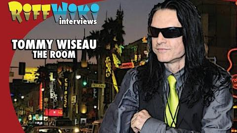 RiffWiki Interviews: Tommy Wiseau - The Room