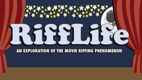 RiffLife An Exploration of the Movie Riffing Phenomenon