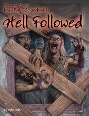 236-Dead-Reign-Sourcebook-Six-Hell-Followed