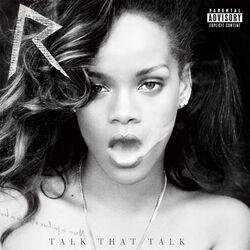 Talk That Talk Deluxe
