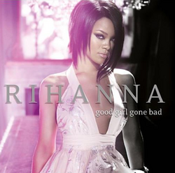 Rihanna Good Girl Gone Bad 2 Disc Edition