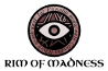 Rim of Madness Wiki