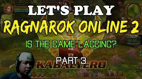 Let's Play Ragnarok Online 2 - Is The Game Lagging (Part 3)