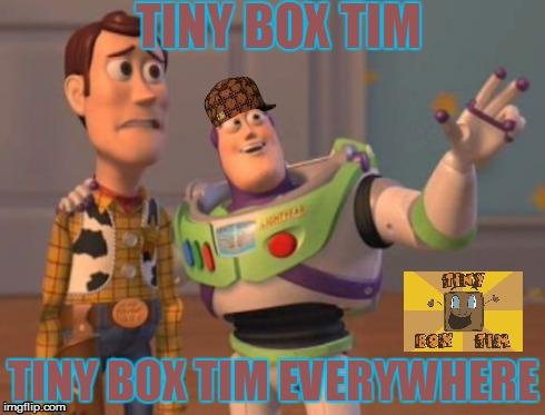 File:Tiny Box Tim everywhere.jpg