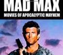 Mad Max: Movies of Apocalyptic Mayhem