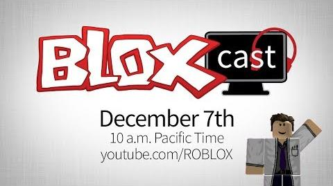 Coming Soon BLOXcast Saturday, December 7th @ 10 a.m