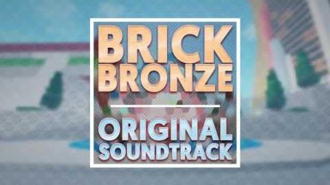 "Brick Bronze OST ""Path of Truth"" by BSlick"