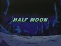 Half Moon original title.png