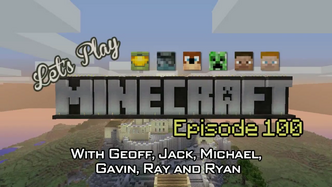 Let's Play Minecraft - Episode 100