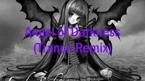 Angel of darkness Remix (Trance Remix)