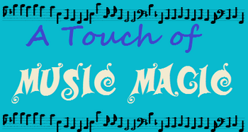 A Touch of Music Magic