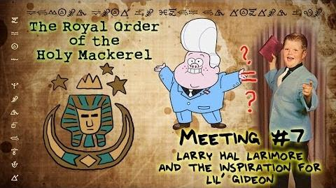 LARRY HAL LARIMORE AND THE INSPIRATION FOR LIL' GIDEON The Royal Order of the Holy Mack