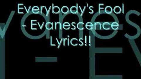 Everybody's Fool - Evanescence Lyrics!!