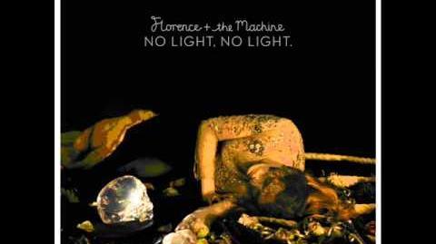 Florence The Machine - No Light, No Light (Breakage Remix)