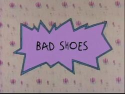 Bad Shoes Title Card