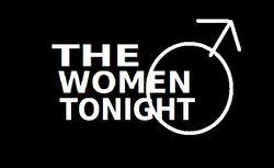 The Women Tonight