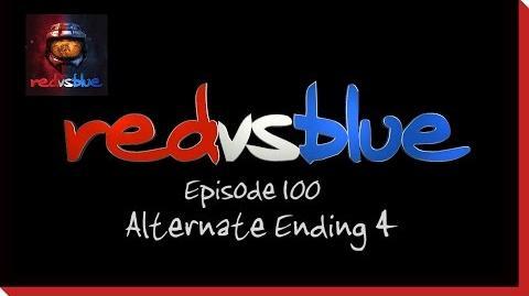 Alternate Ending 4 - Episode 100 - Red vs