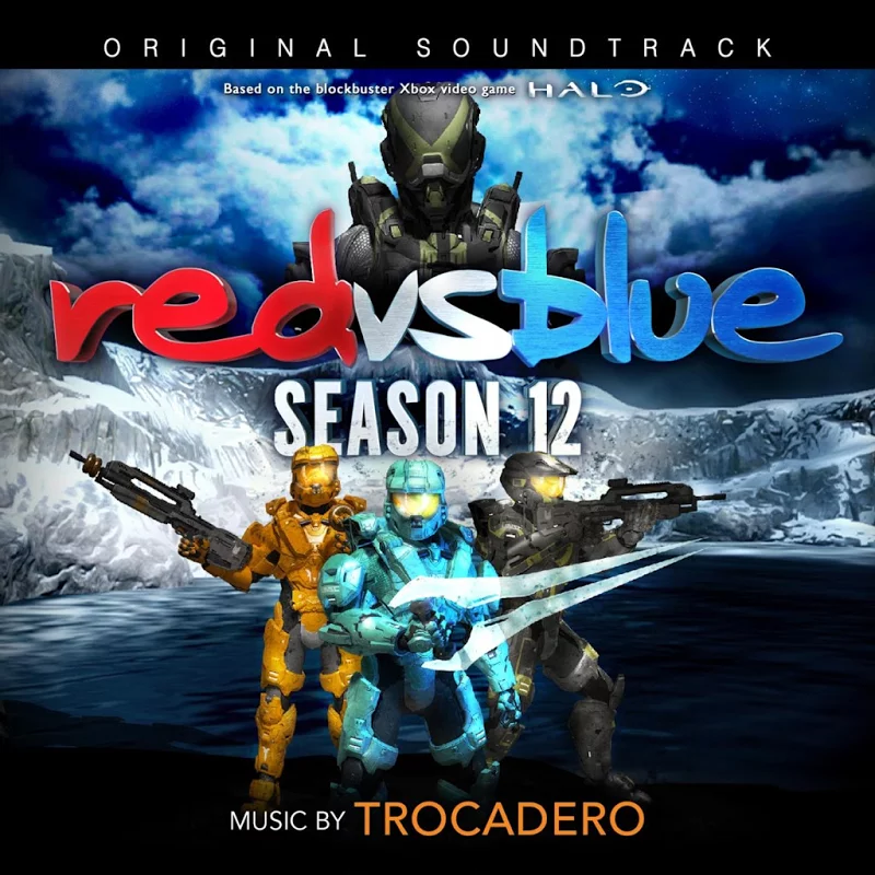 Blue: Season 12 Soundtrack contains music from Season 12, as well as Season 11, of Red vs. Blue. The music is composed by Trocadero.