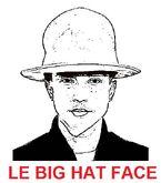 Le big hat face