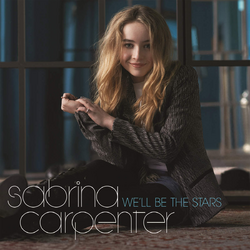 Sabrina Carpenter We'll Be the Stars