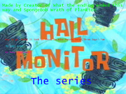 Hall Monitor The Series titlecard