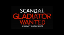 Scandal - Gladiator Wanted 02