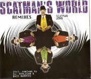 Scatman's World Remixes