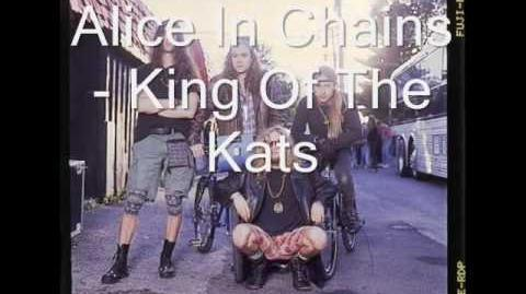 Alice In Chains- King Of The Kats (With Lyrics)
