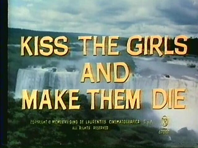 File:Kiss-the-girls-and-make-them-die.jpg