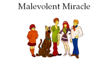 Malevolent Miralce