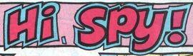 Hi, Spy! title card