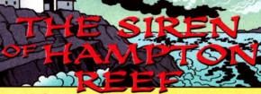 The Siren of Hampton Reef title card