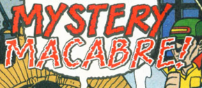 Mystery Macabre title card