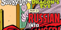 Scooby-Doo in The Dragon's Eye, Part 2, Russian into Danger