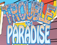 File:Trouble in Paradise title card.png