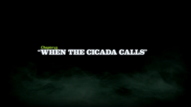 When the Cicada Calls title card