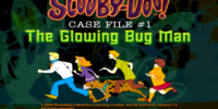 Scooby-Doo! Case File 1: The Glowing Bug Man