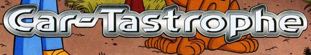 File:Car-Tastrophe title card.png